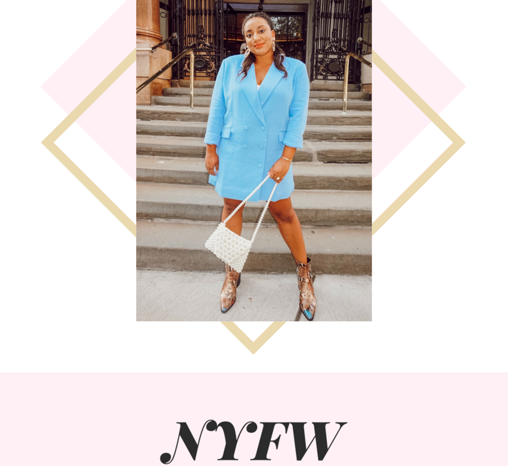 My First NYFW in Review!